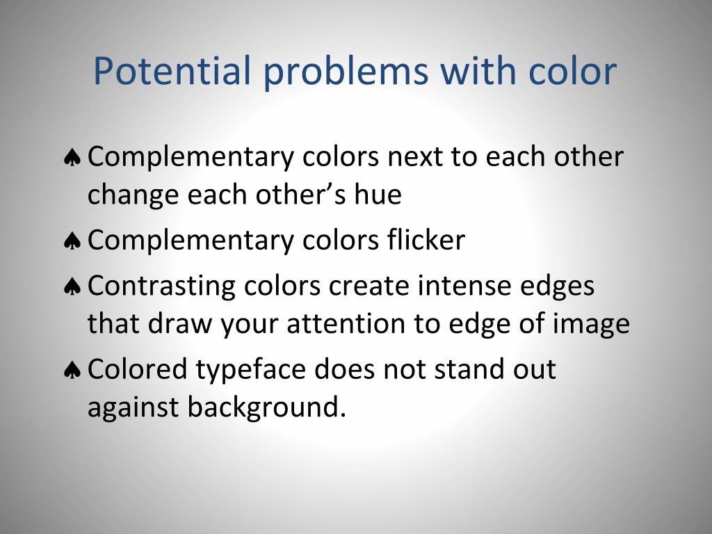 Potential problems with color