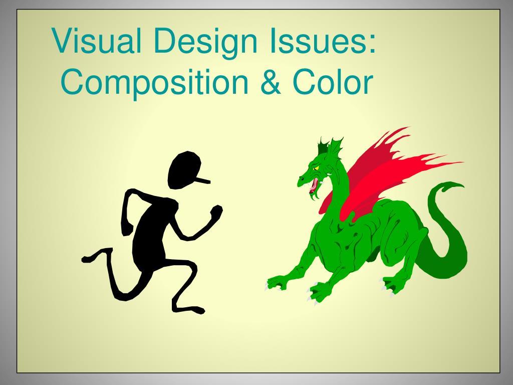 Visual Design Issues: