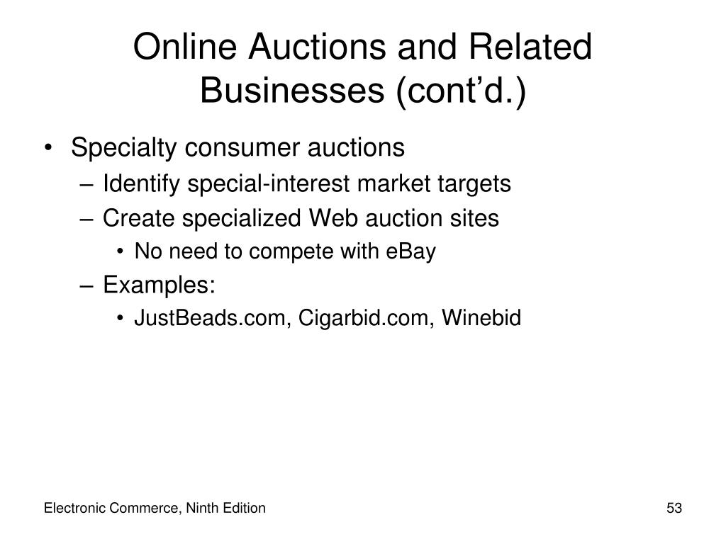 Online Auctions and Related Businesses (cont'd.)