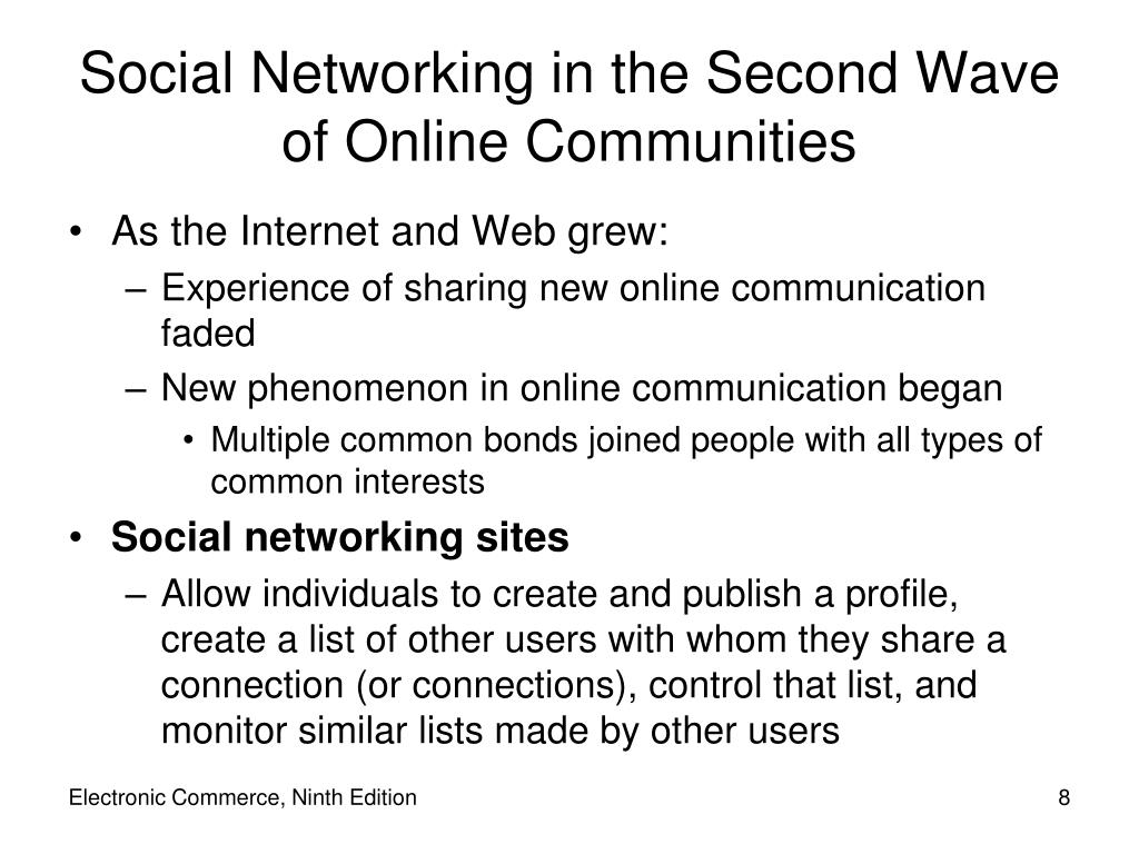 Social Networking in the Second Wave of Online Communities