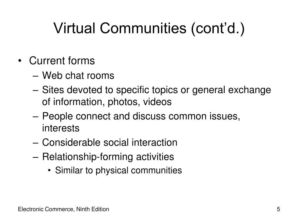 Virtual Communities (cont'd.)