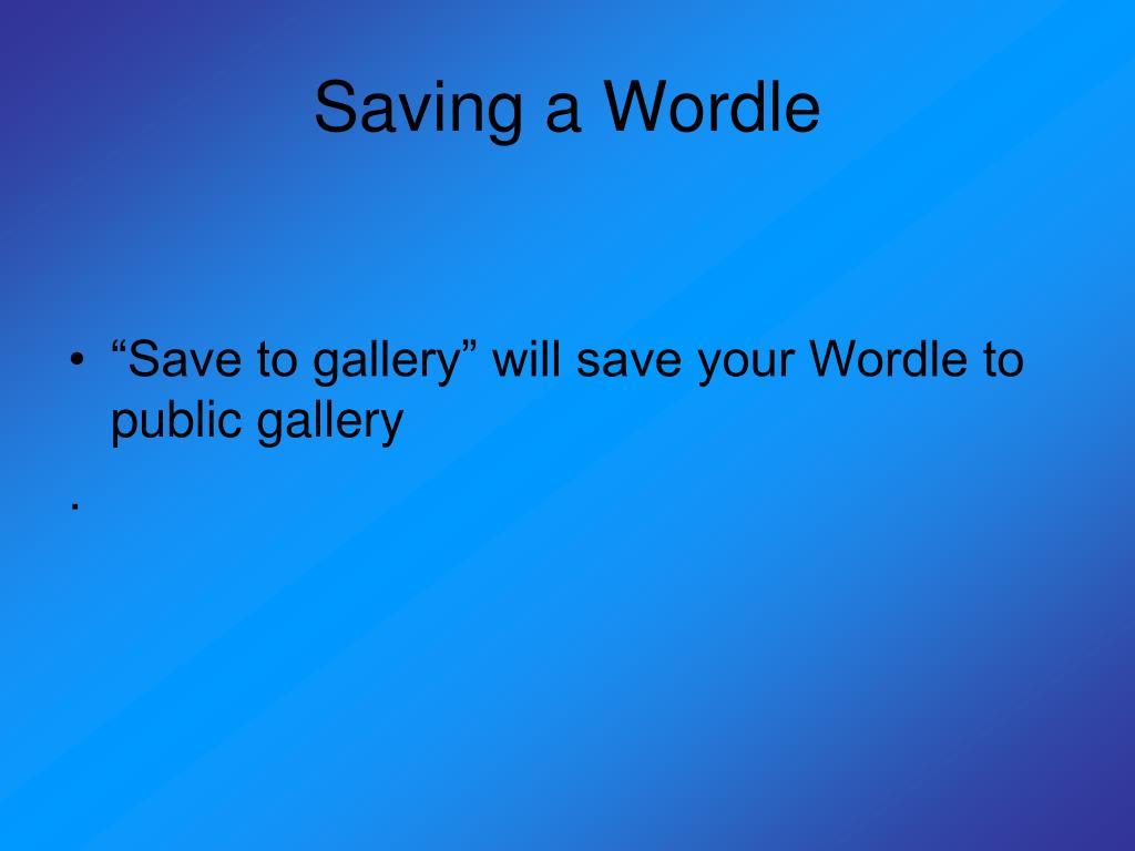 Saving a Wordle