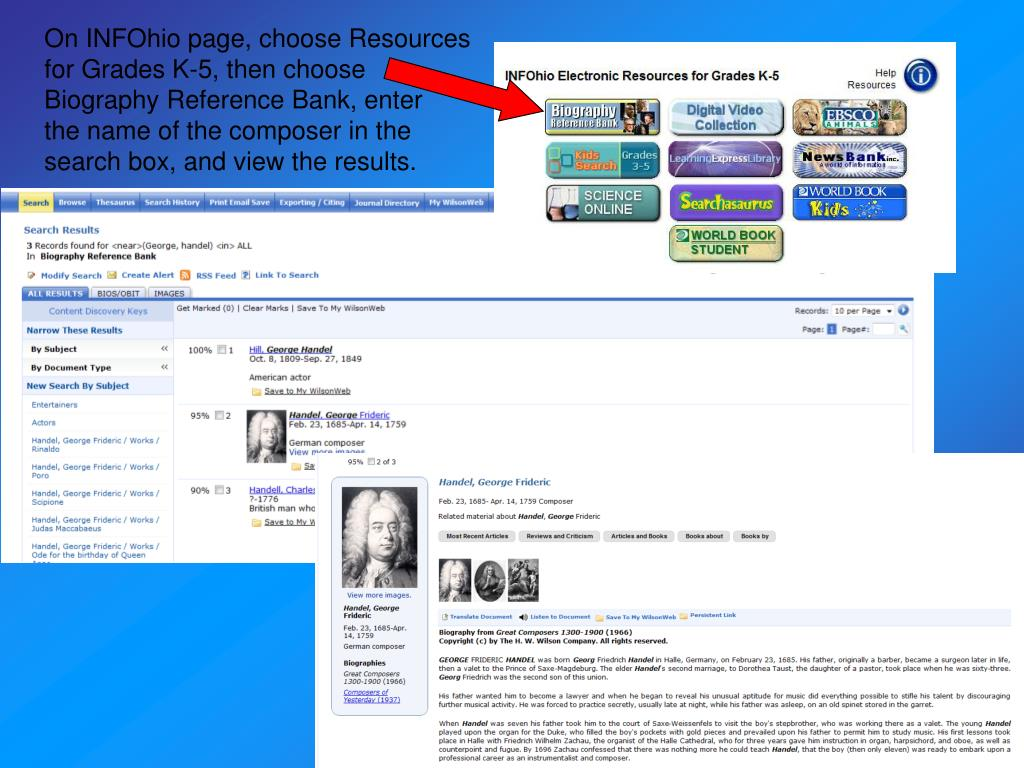 On INFOhio page, choose Resources for Grades K-5, then choose Biography Reference Bank, enter
