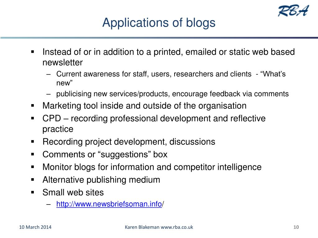 Applications of blogs