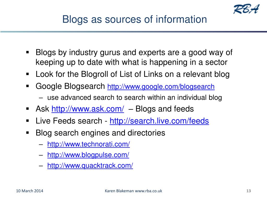 Blogs as sources of information