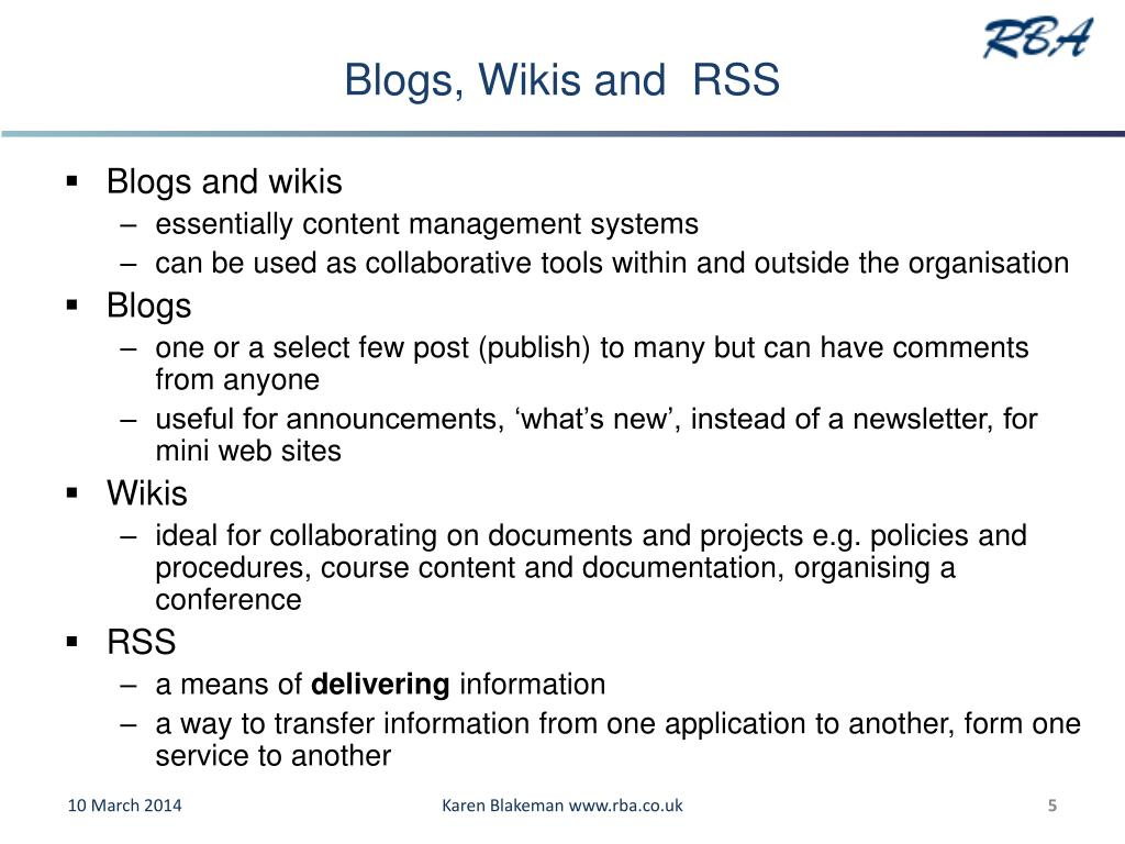 Blogs, Wikis and  RSS
