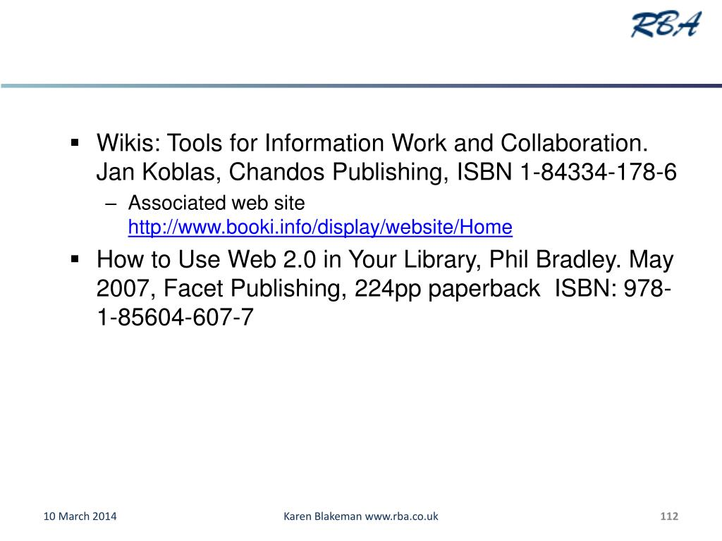 Wikis: Tools for Information Work and Collaboration. Jan Koblas, Chandos Publishing, ISBN 1-84334-178-6