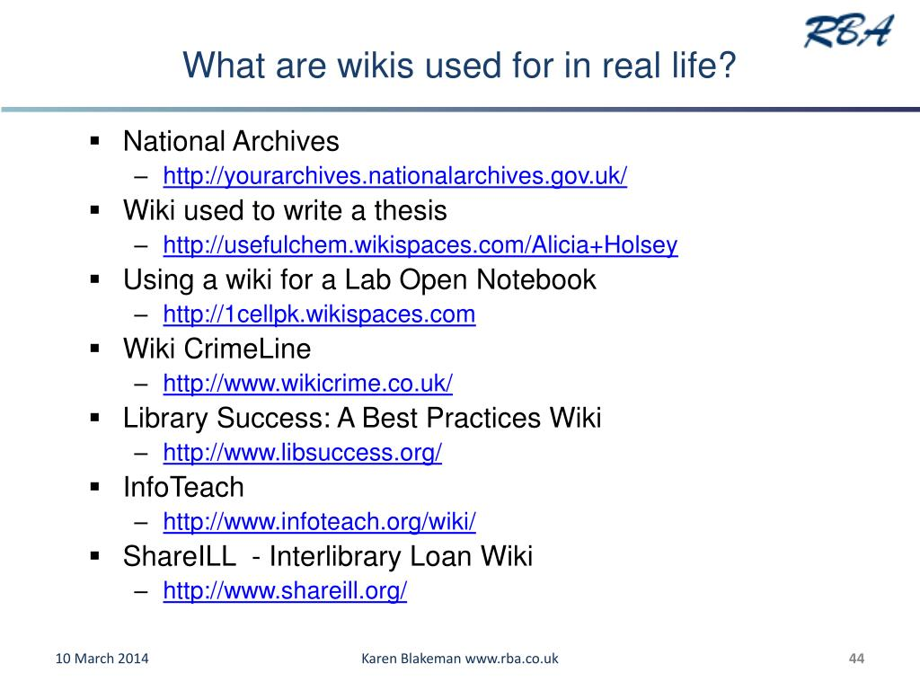 What are wikis used for in real life?