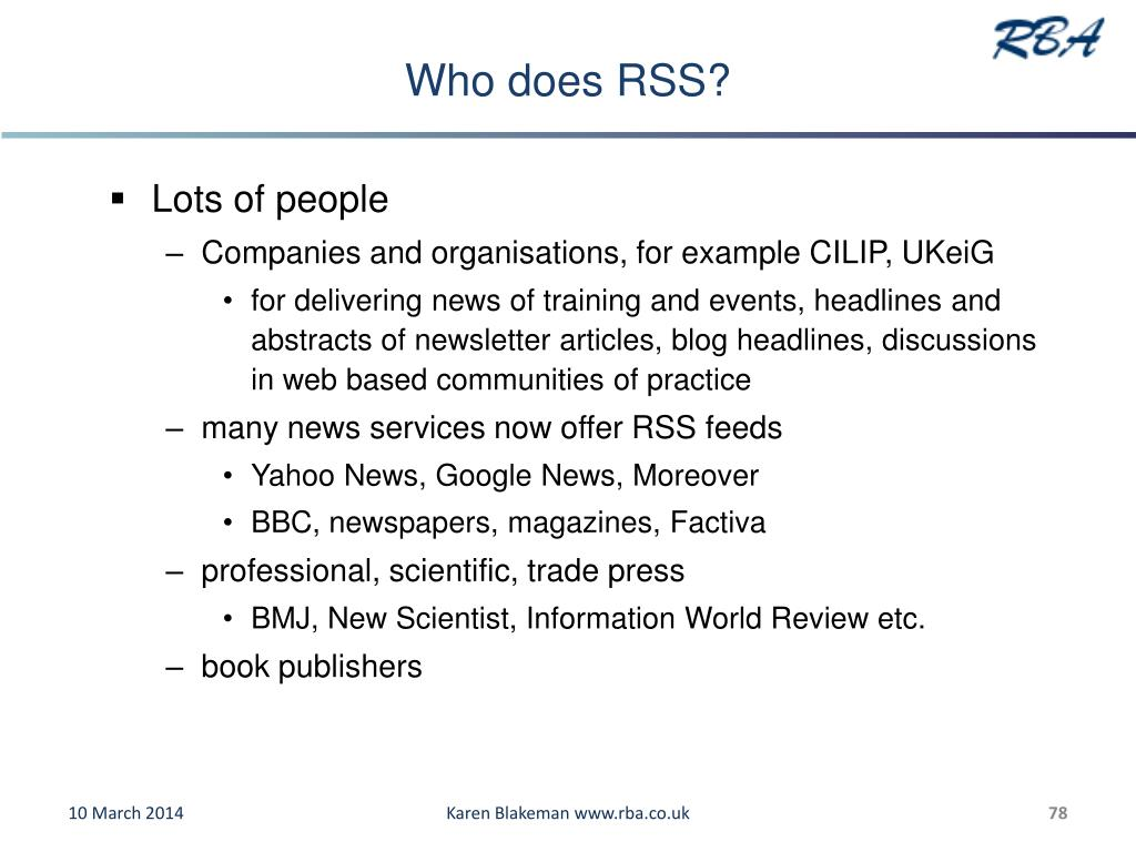 Who does RSS?