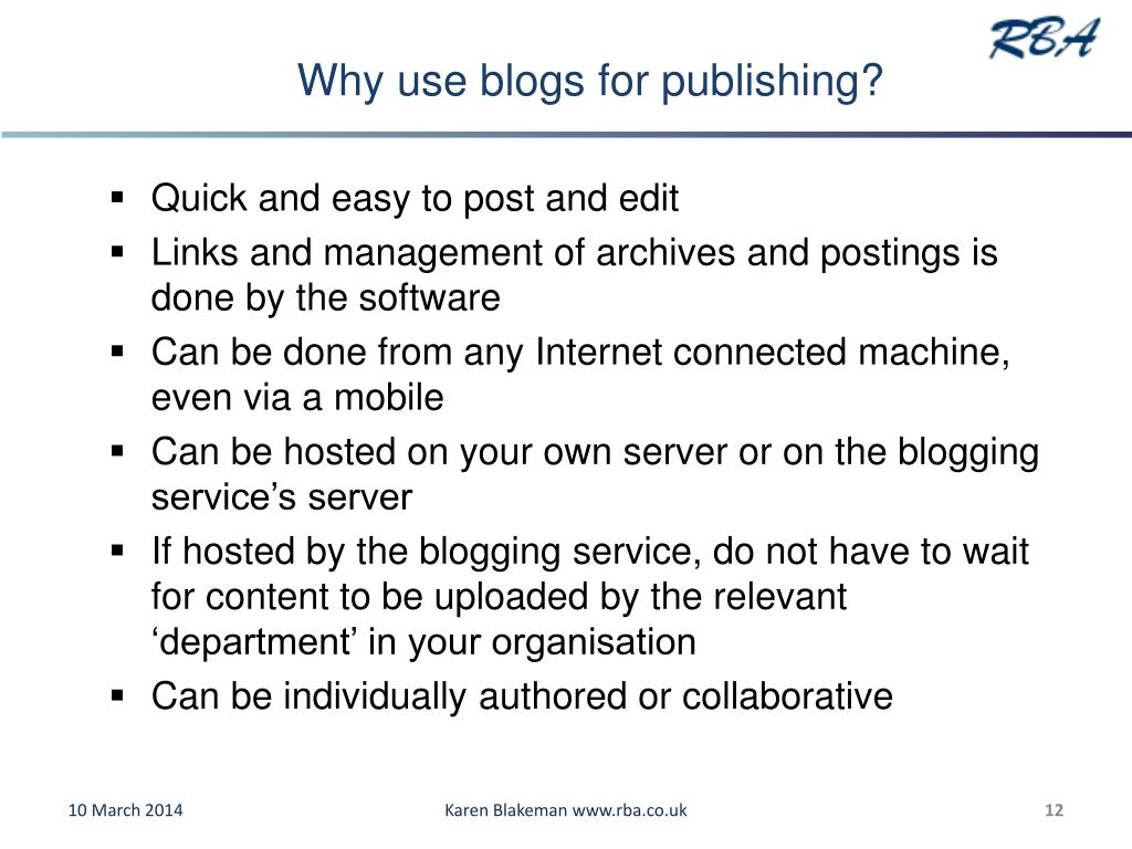 Why use blogs for publishing?