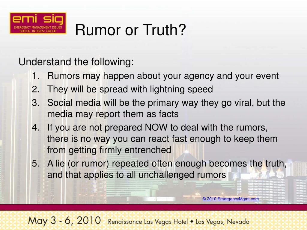 Rumor or Truth?
