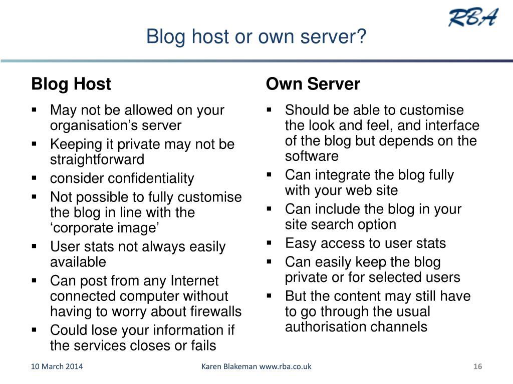 Blog host or own server?