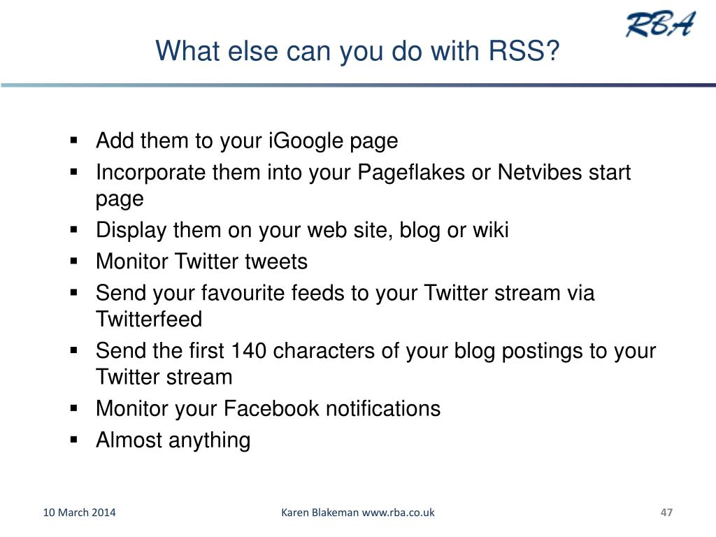 What else can you do with RSS?