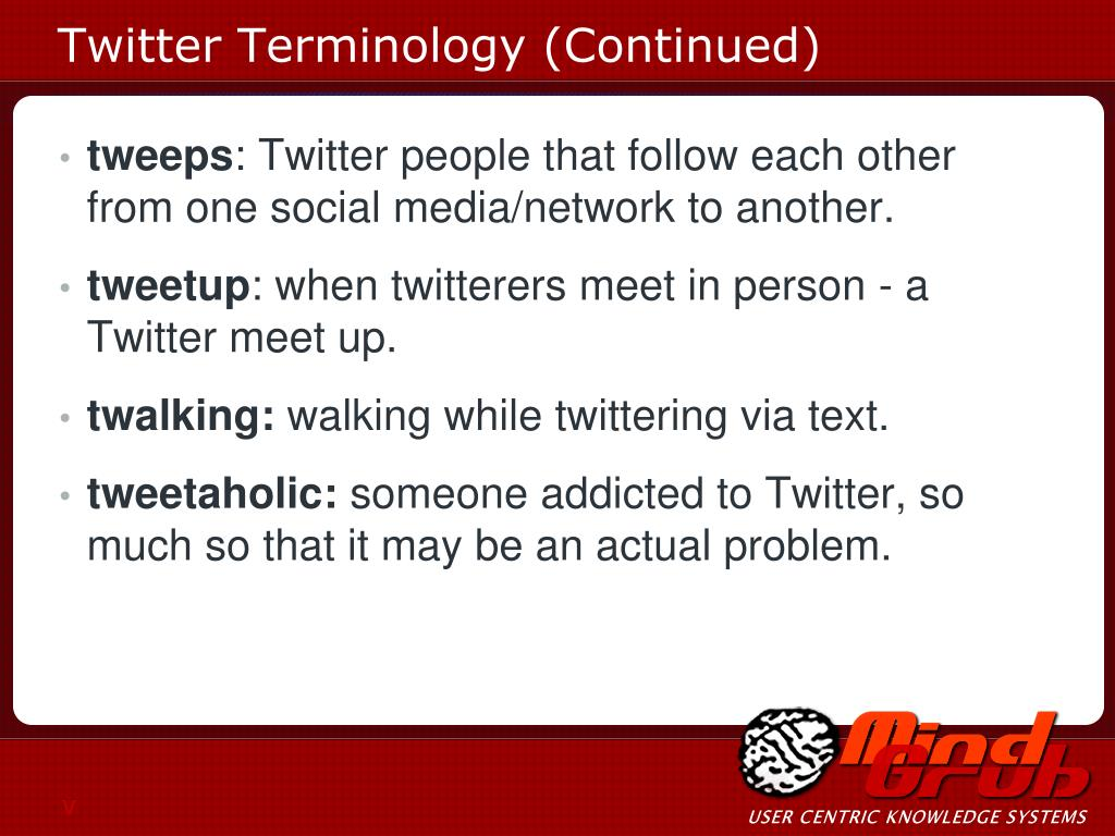 Twitter Terminology (Continued)
