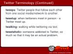 twitter terminology continued