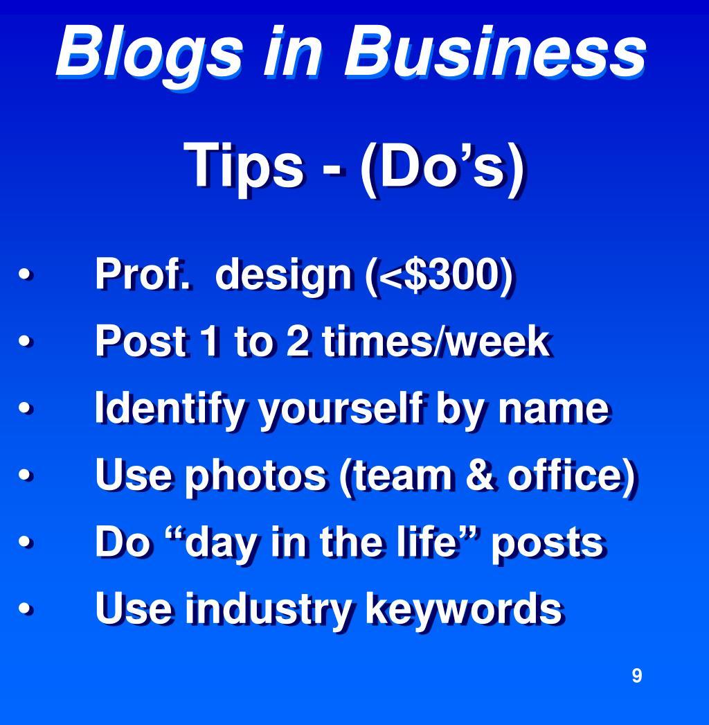 Tips - (Do's)