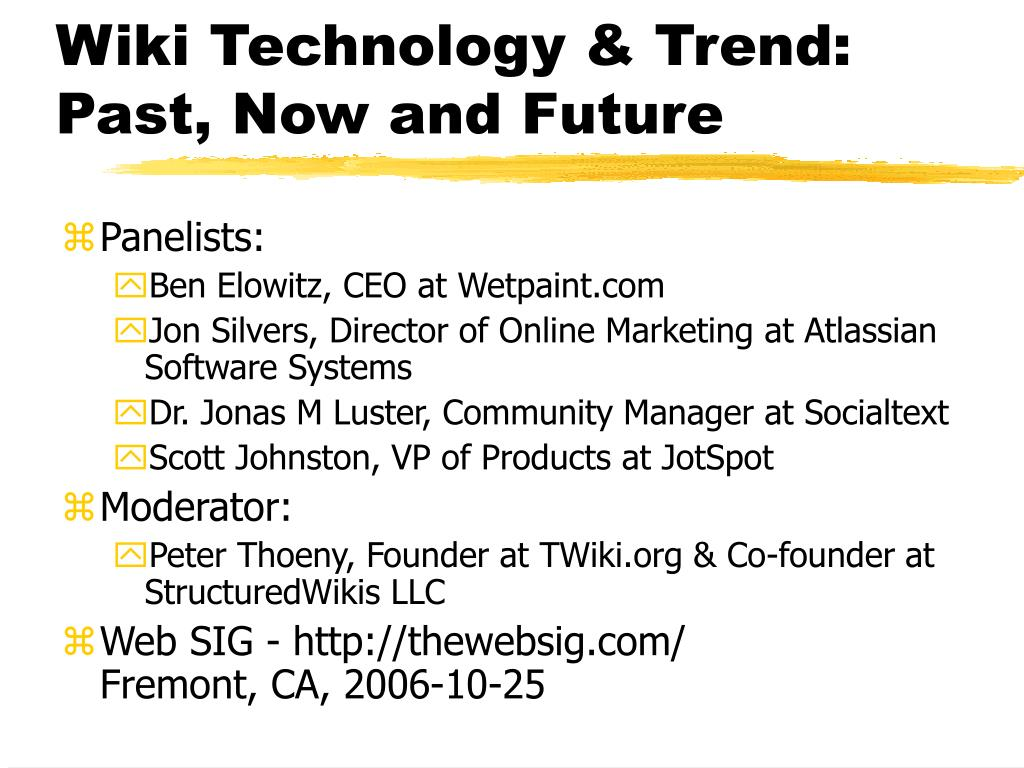 Wiki Technology & Trend: Past, Now and Future