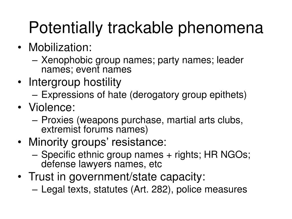 Potentially trackable phenomena
