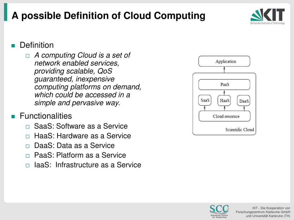 A possible Definition of Cloud Computing