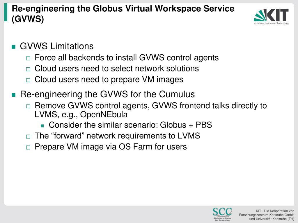 Re-engineering the Globus Virtual Workspace Service (GVWS)