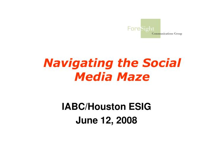 Navigating the social media maze