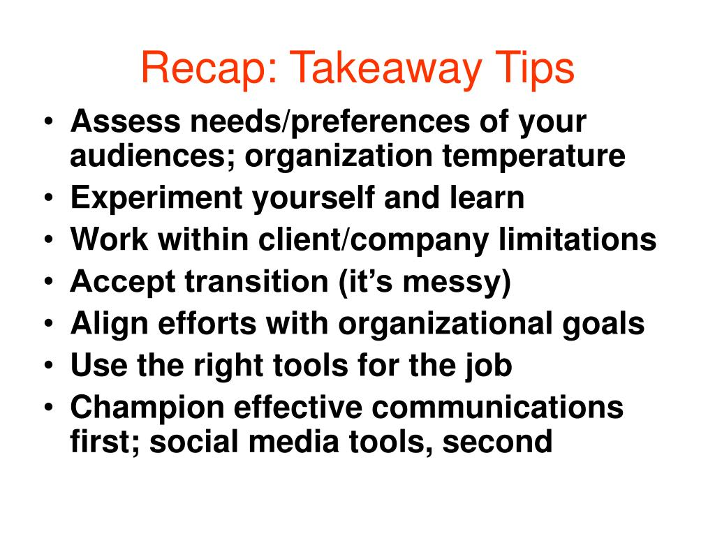 Recap: Takeaway Tips