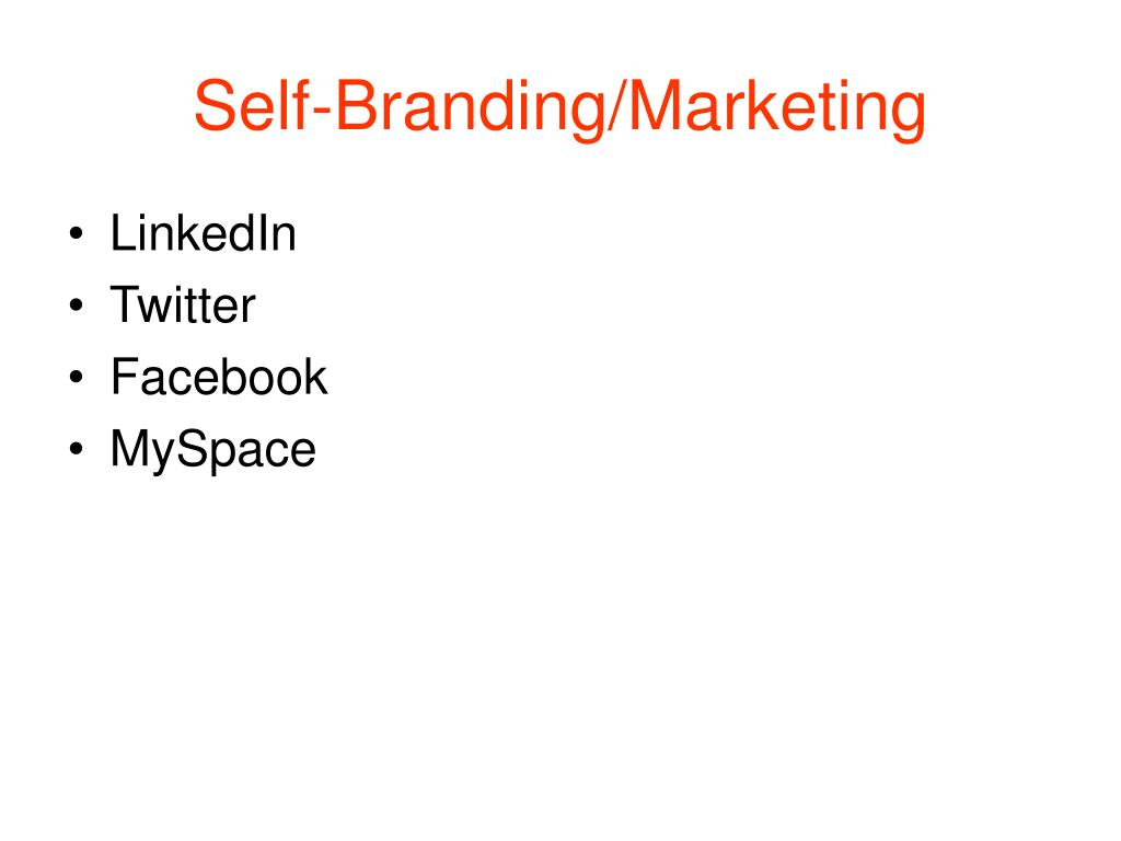 Self-Branding/Marketing