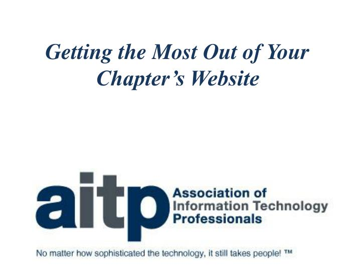 Getting the most out of your chapter s website