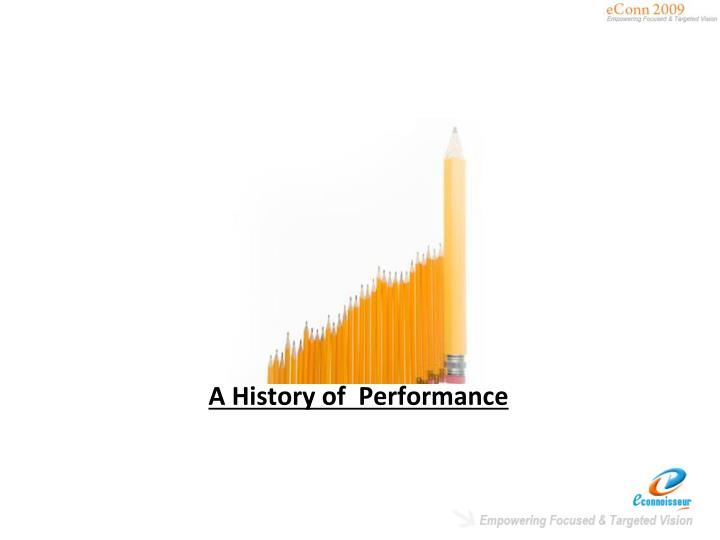 A history of performance