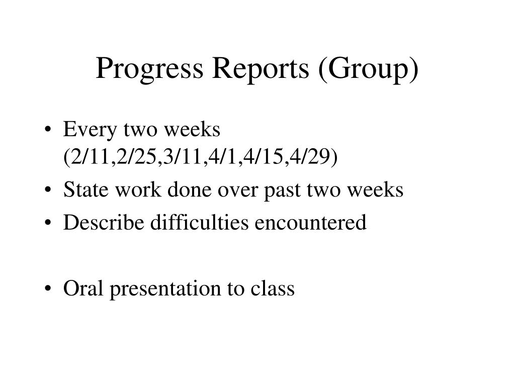 Progress Reports (Group)