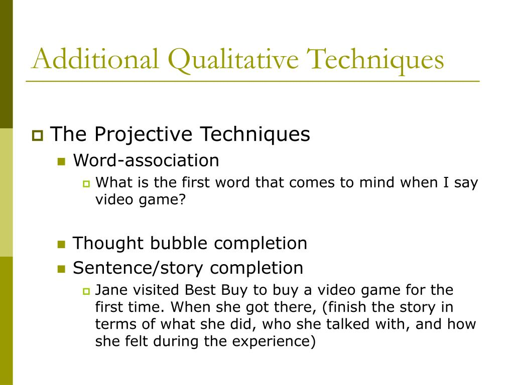 Additional Qualitative Techniques