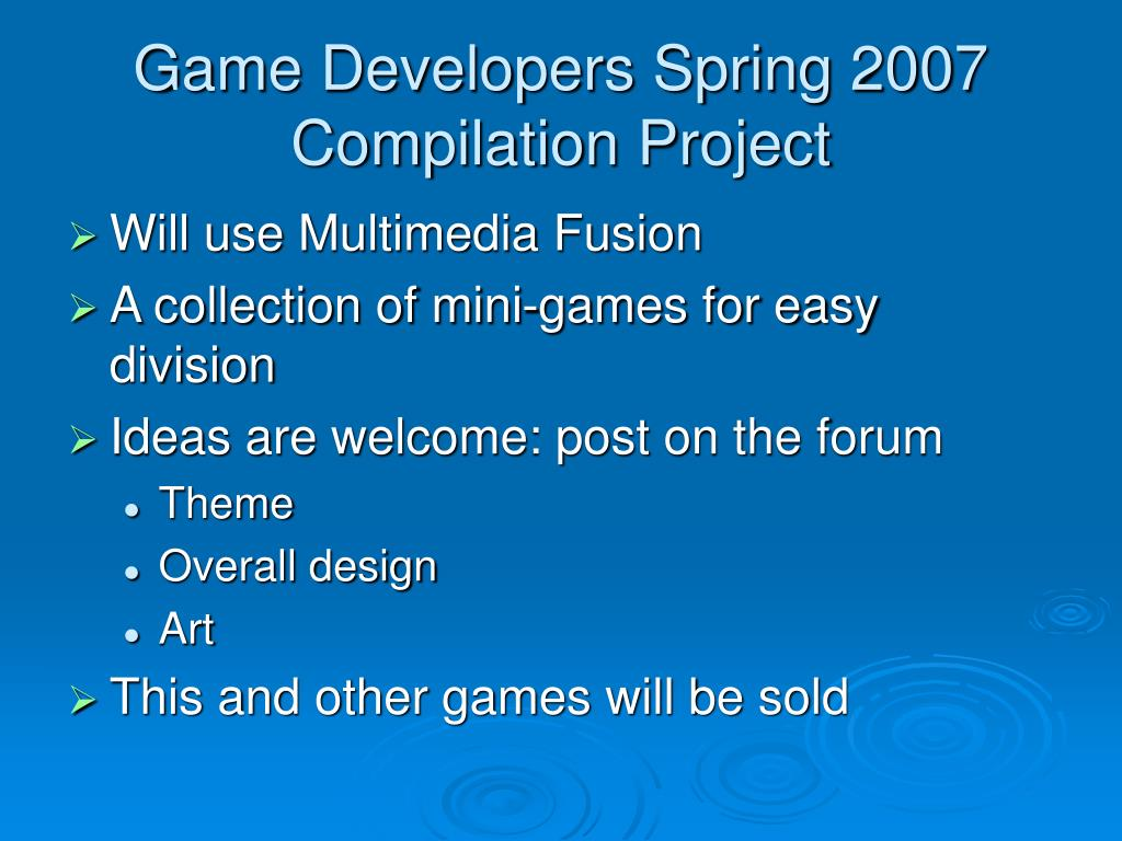 Game Developers Spring 2007 Compilation Project