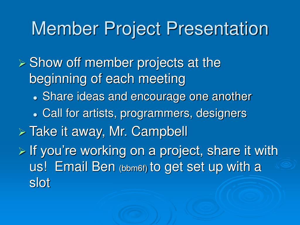 Member Project Presentation