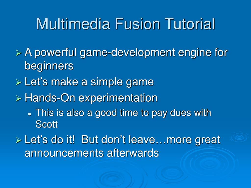 Multimedia Fusion Tutorial