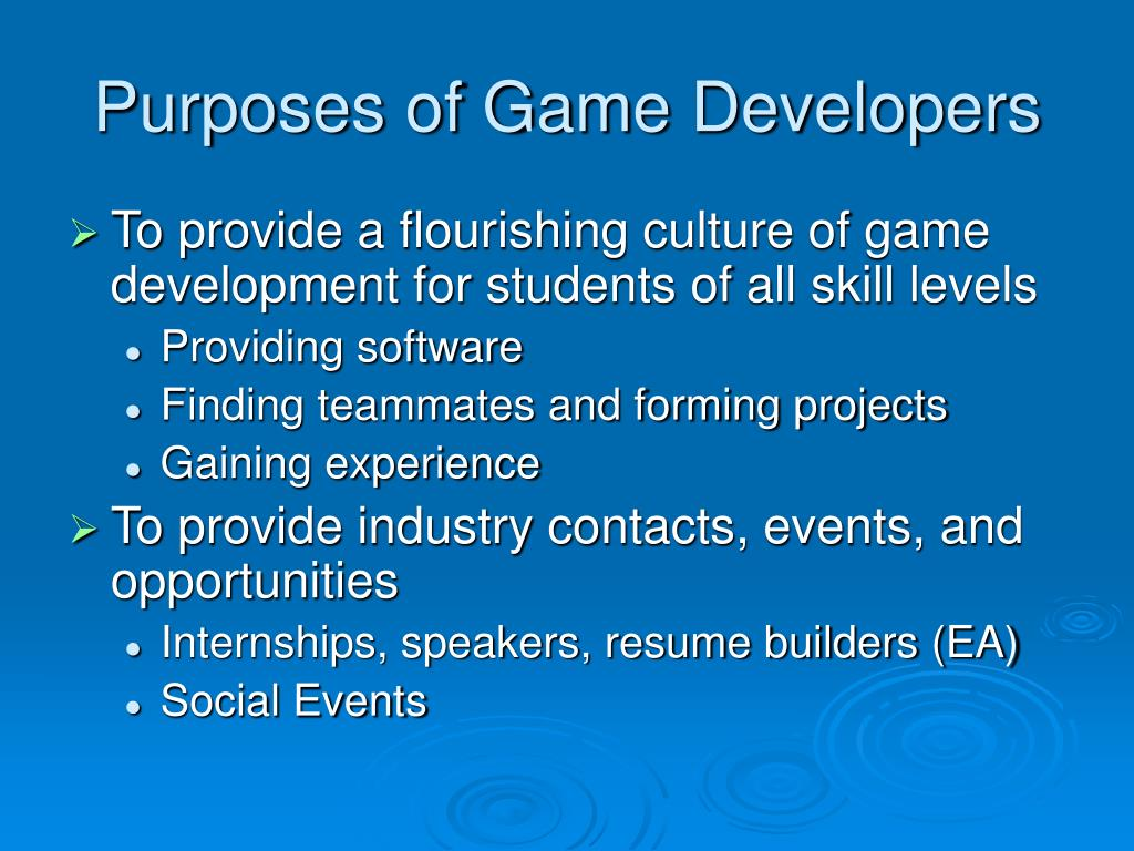 Purposes of Game Developers
