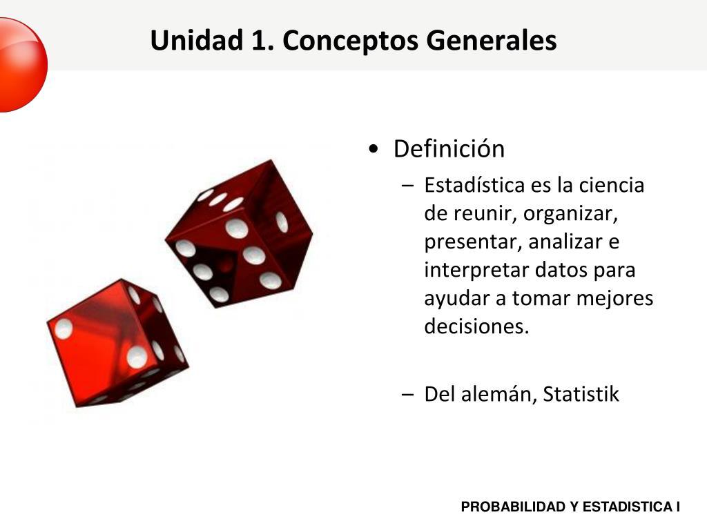 Unidad 1. Conceptos Generales