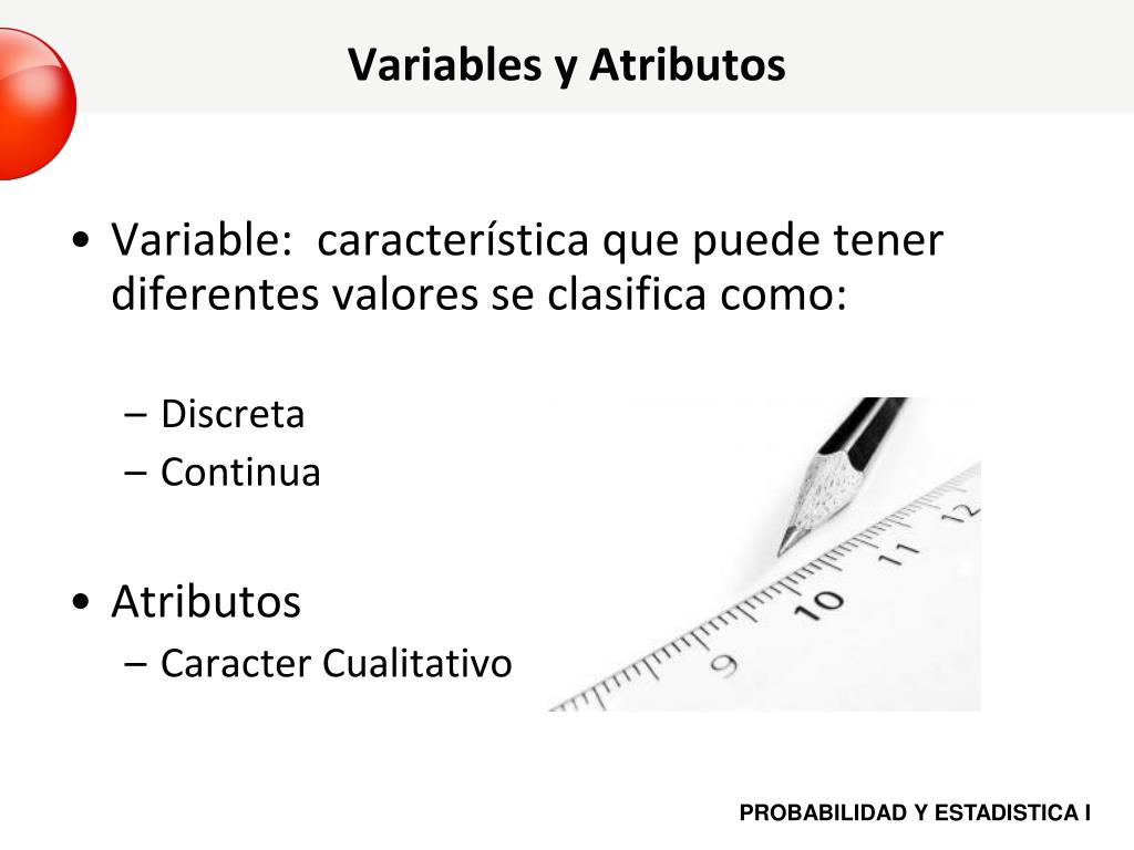 Variables y Atributos