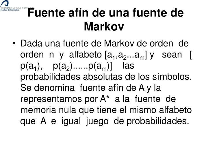 Fuente afín de una fuente de Markov