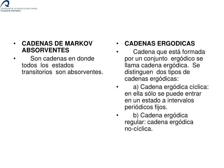 CADENAS DE MARKOV ABSORVENTES