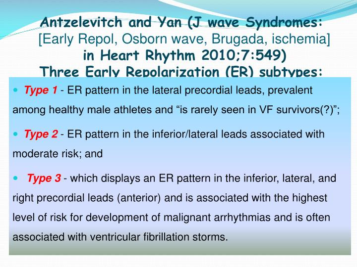 Antzelevitch and Yan (J wave Syndromes: