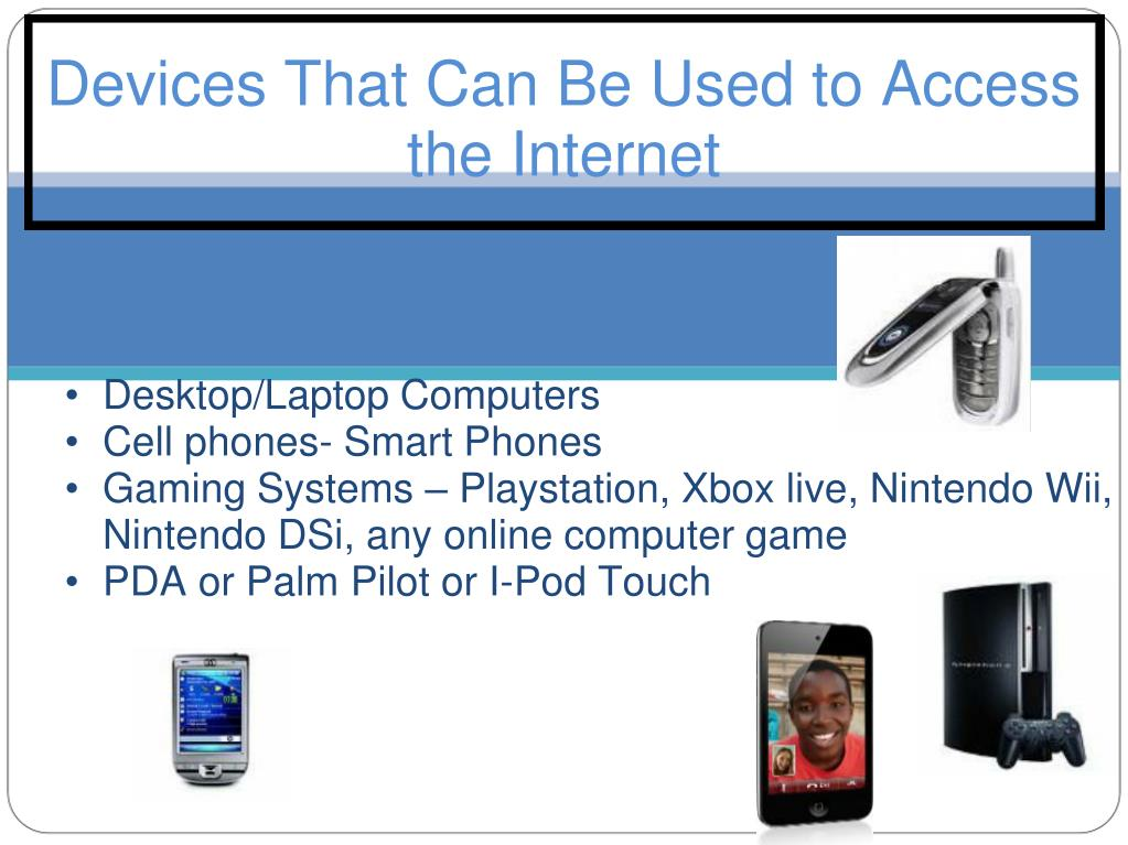 Devices That Can Be Used to Access the Internet