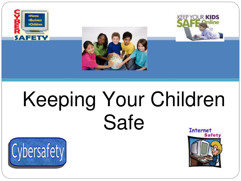 Keeping Your Children Safe