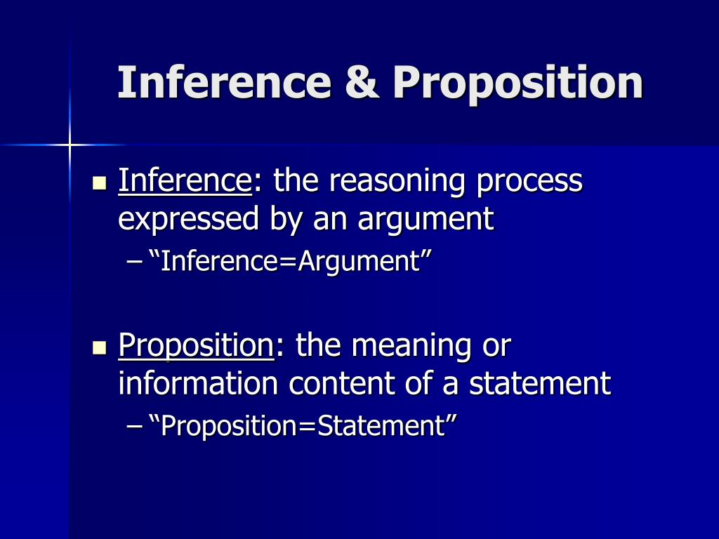 Inference & Proposition