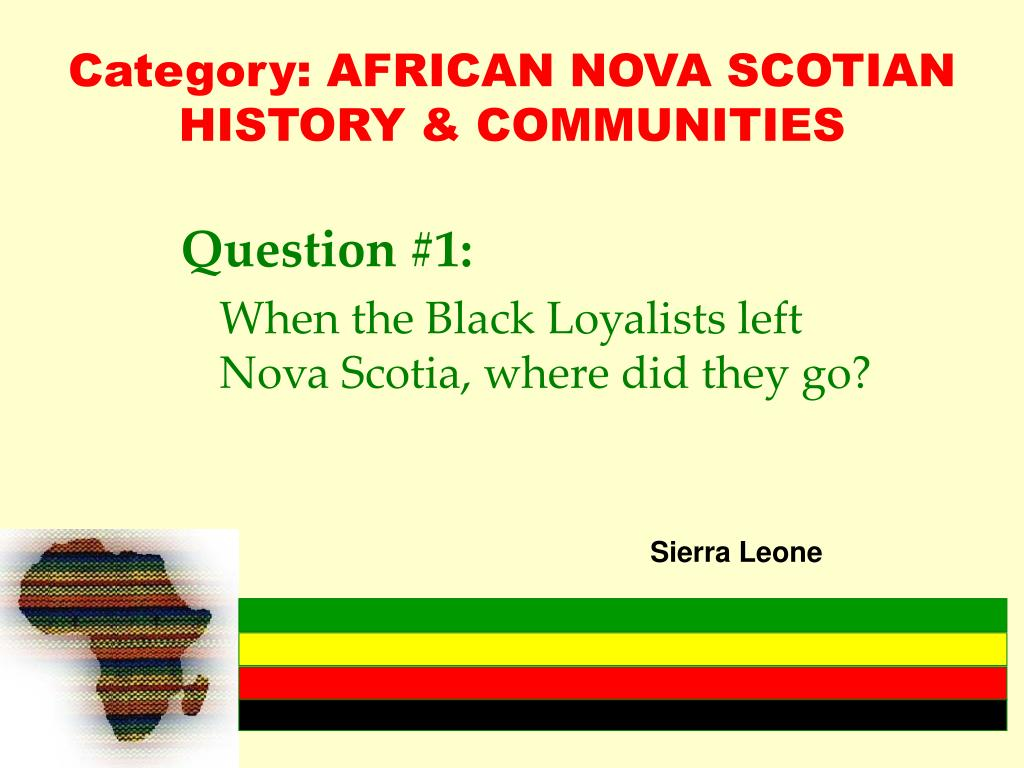 Category: AFRICAN NOVA SCOTIAN HISTORY & COMMUNITIES