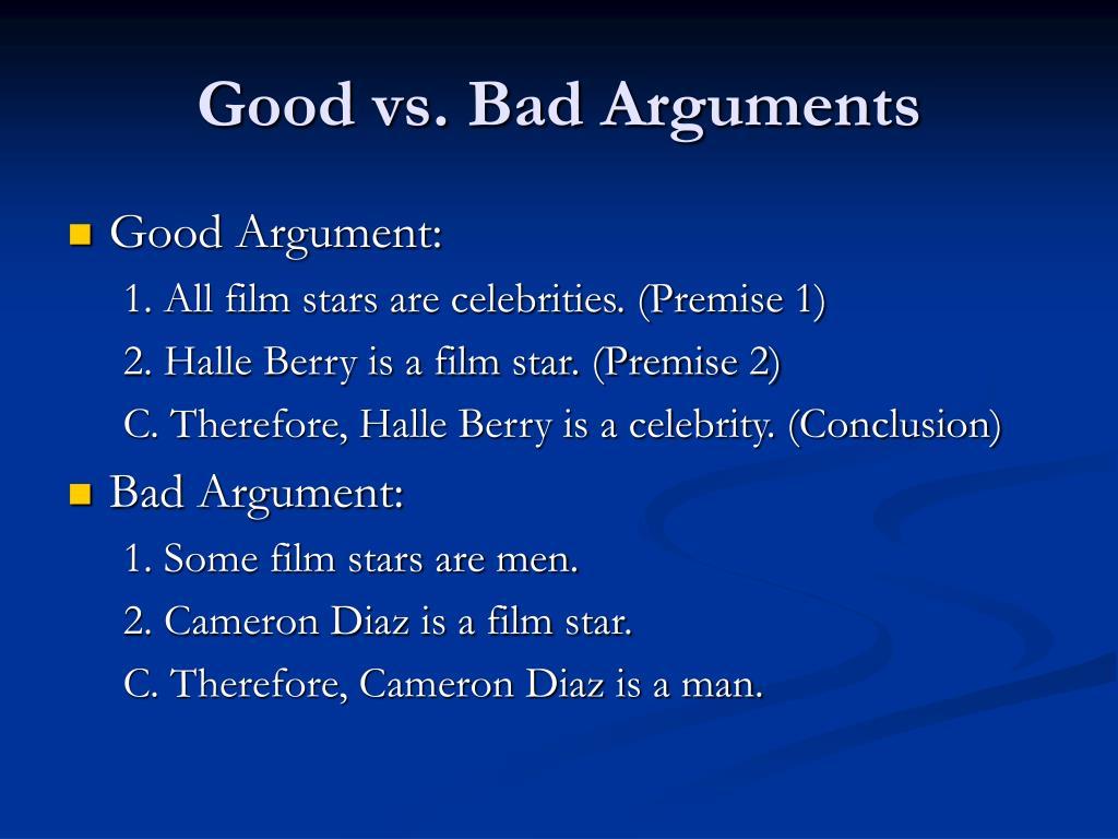 Good vs. Bad Arguments