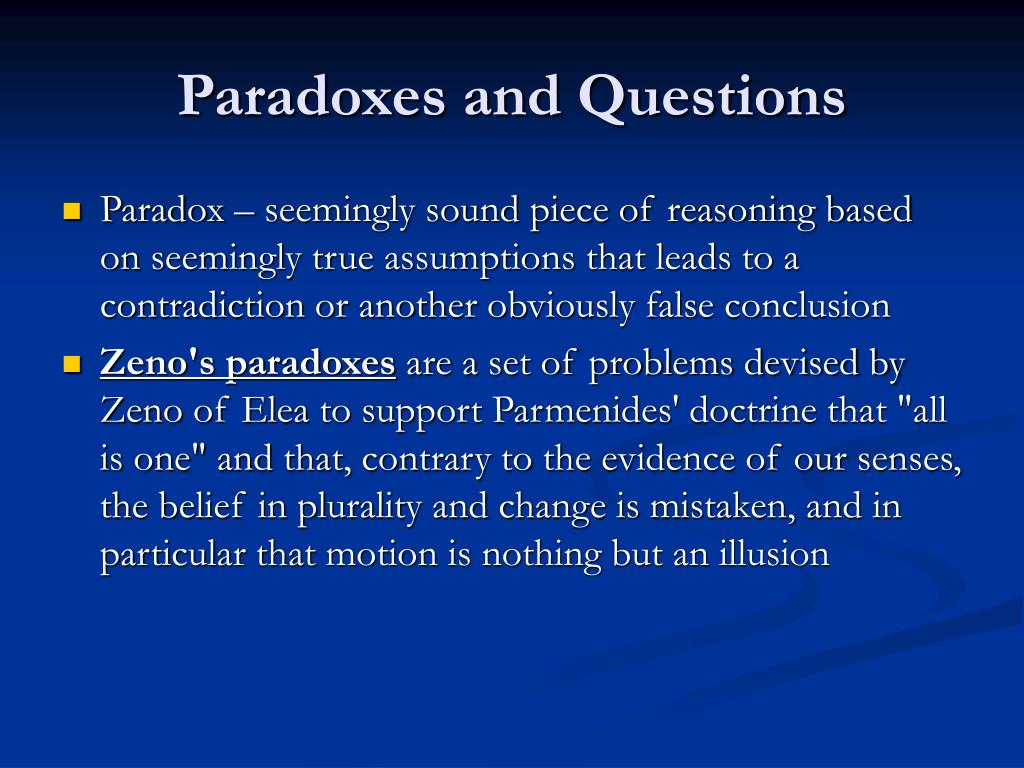 Paradoxes and Questions