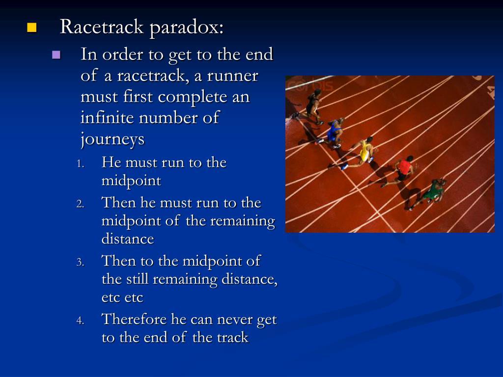 Racetrack paradox: