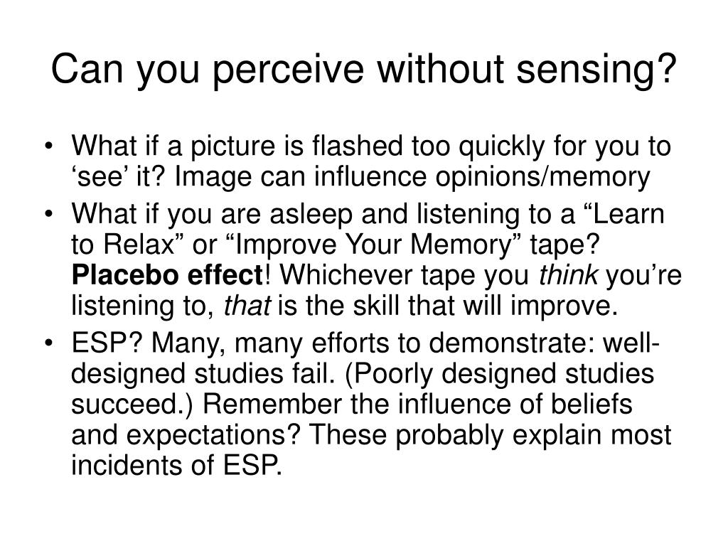 Can you perceive without sensing?