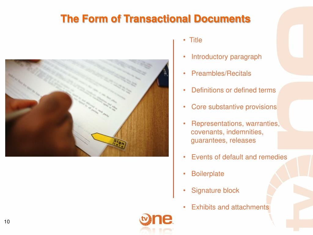 The Form of Transactional Documents
