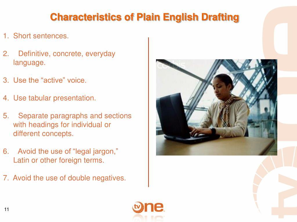 Characteristics of Plain English Drafting
